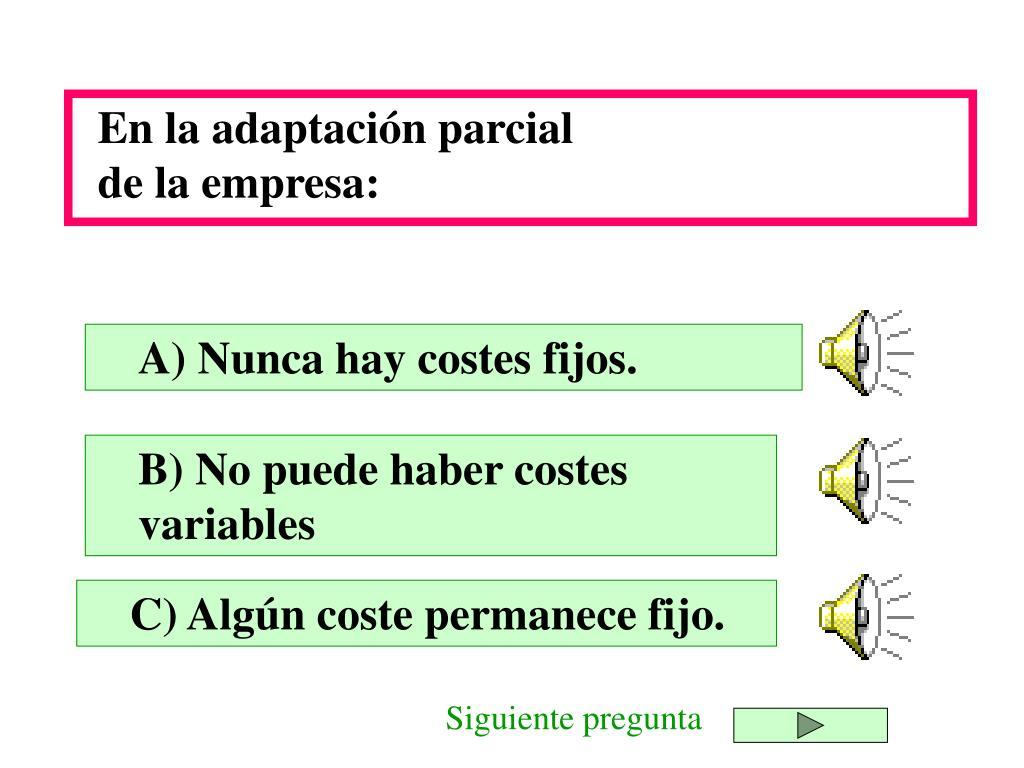 En la adaptación parcial