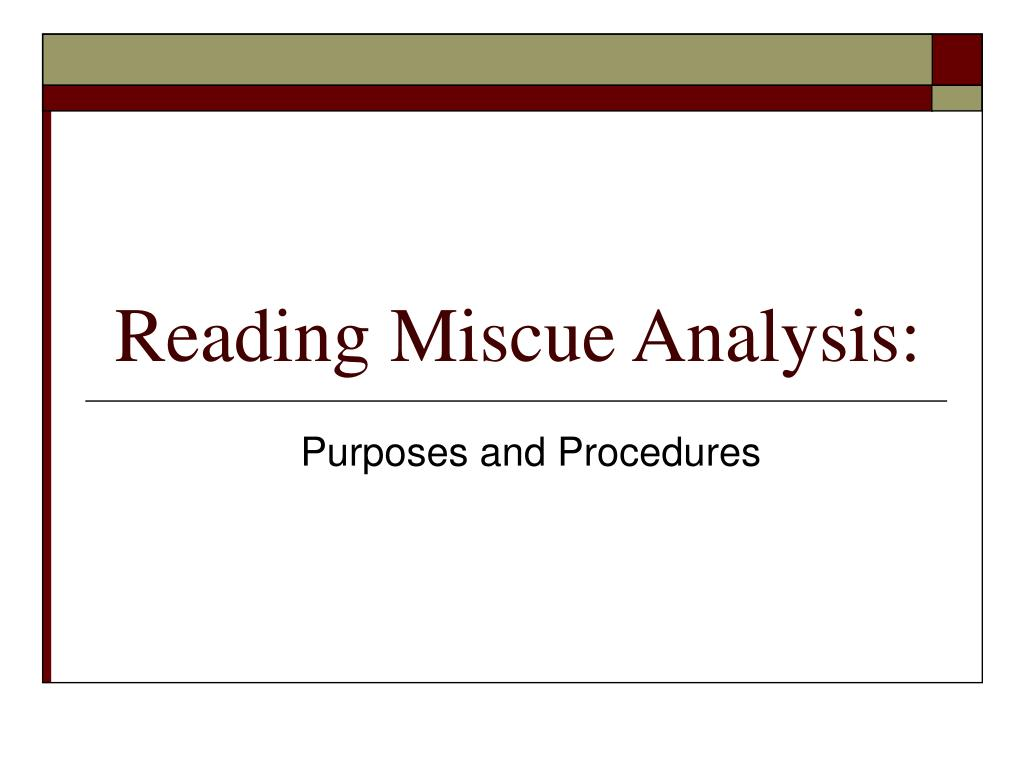 PPT - Reading Miscue Analysis: PowerPoint Presentation - ID:365768