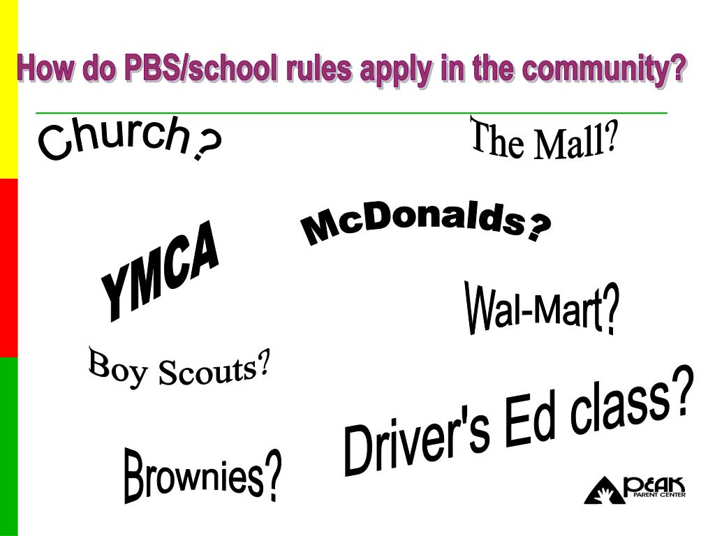 How do PBS/school rules apply in the community?