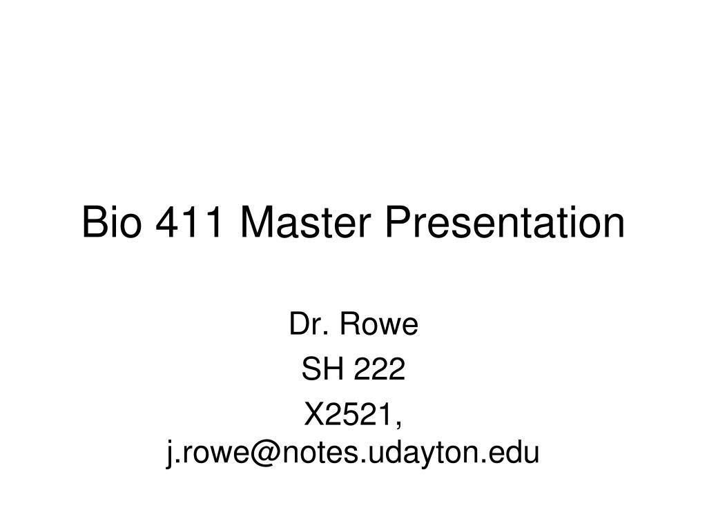 bio 411 master presentation l.