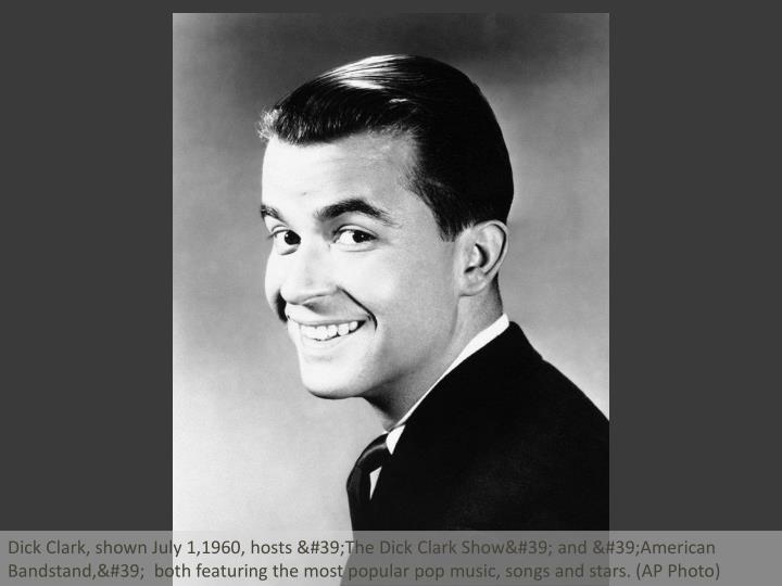 Dick Clark, shown July 1,1960, hosts 'The Dick Clark Show' and 'American Bandstand,'...