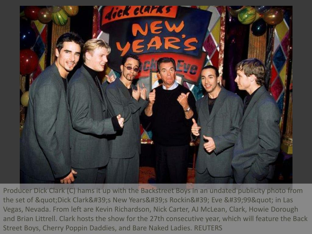 "Producer Dick Clark (C) hams it up with the Backstreet Boys in an undated publicity photo from the set of ""Dick Clark's New Years's Rockin' Eve '99"" in Las Vegas, Nevada. From left are Kevin Richardson, Nick Carter, AJ McLean, Clark, Howie Dorough and Brian Littrell. Clark hosts the show for the 27th consecutive year, which will feature the Back Street Boys, Cherry Poppin Daddies, and Bare Naked Ladies. REUTERS"