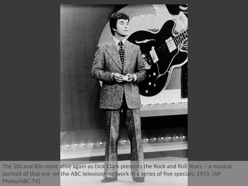 The 50s and 60s come alive again as Dick Clark presents the Rock and Roll Years -- a musical portrait of that era- on the ABC television network in a series of five specials, 1973. (AP Photo/ABC-TV)