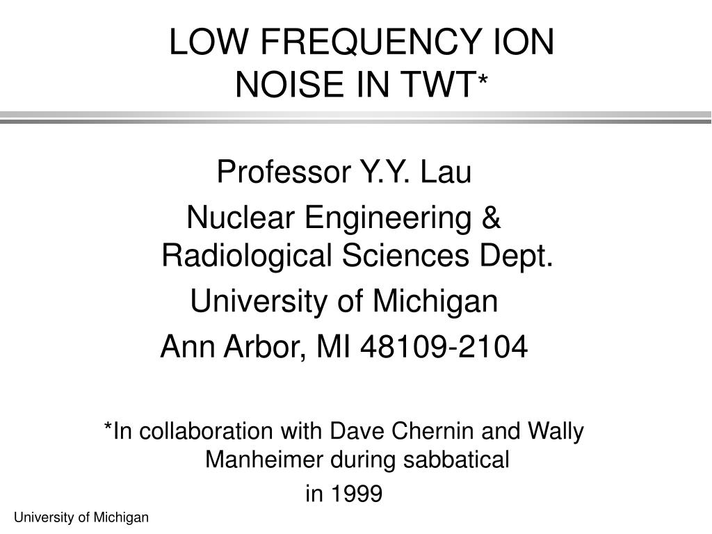 LOW FREQUENCY ION