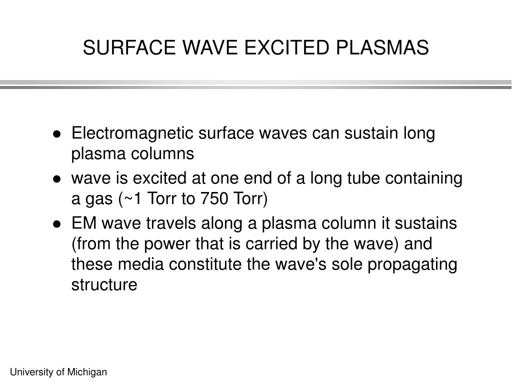 SURFACE WAVE EXCITED PLASMAS