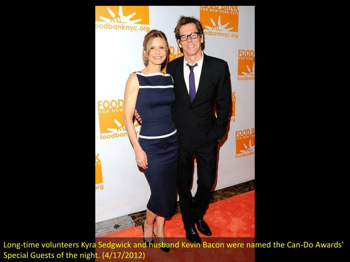 Long-time volunteers Kyra Sedgwick and husband Kevin Bacon were named the Can-Do Awards' Special Gue...