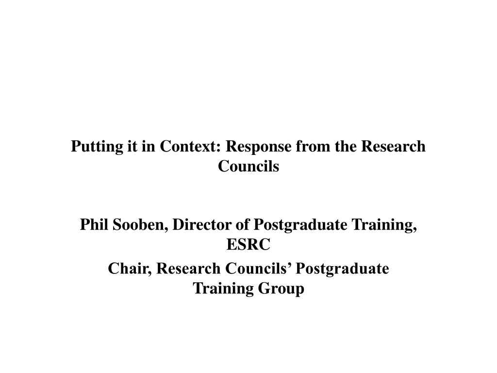 Putting it in Context: Response from the Research Councils