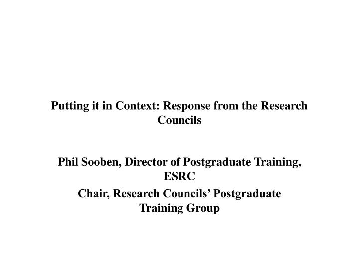 Putting it in context response from the research councils