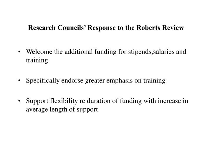 Research councils response to the roberts review