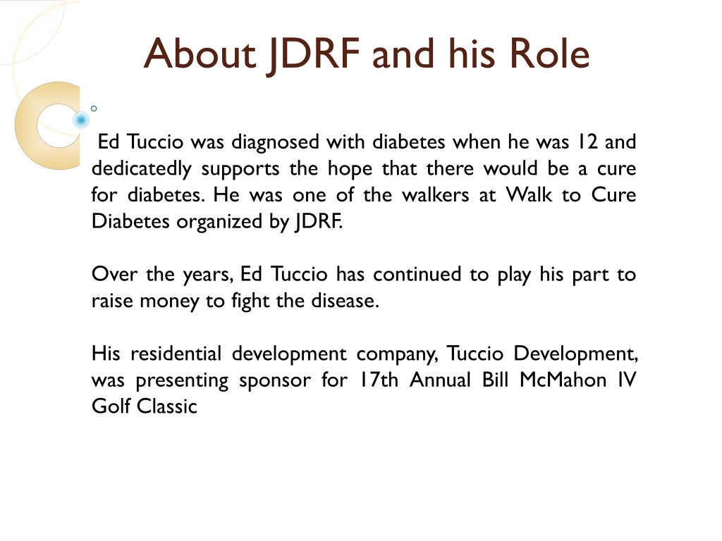 About JDRF and his Role