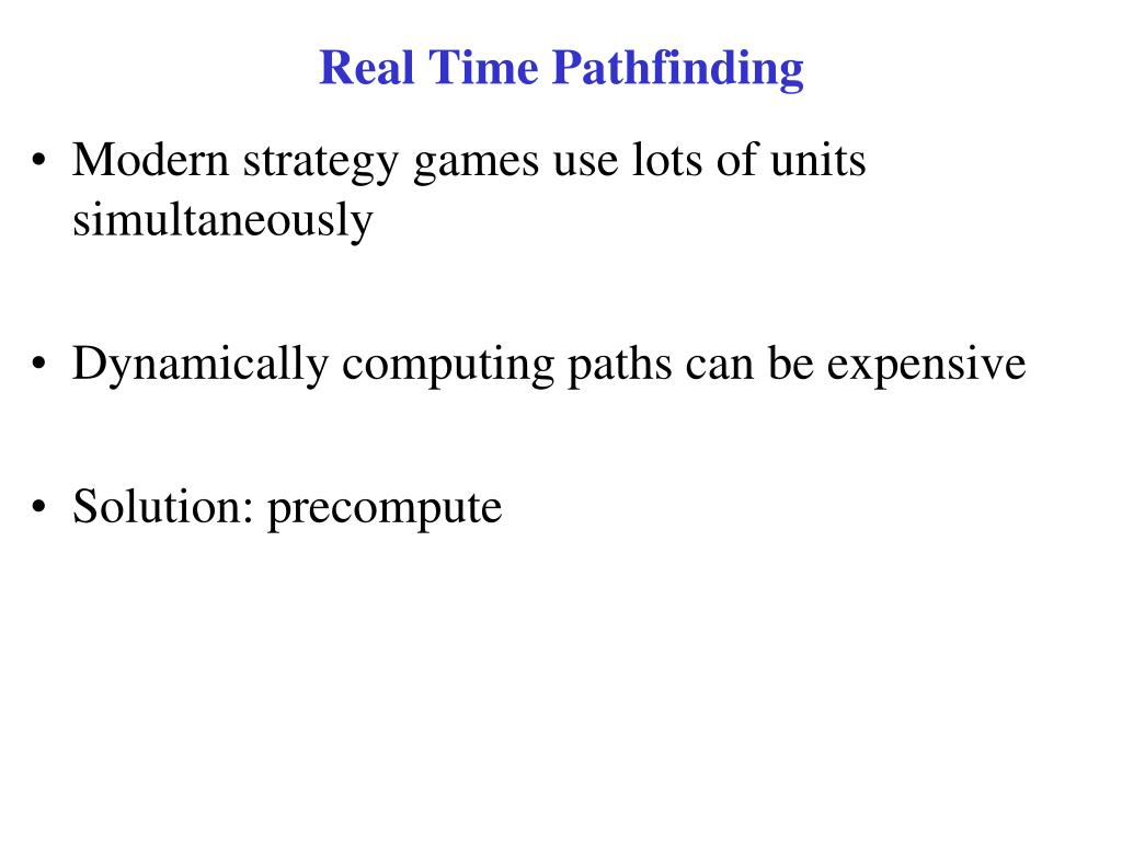 Real Time Pathfinding