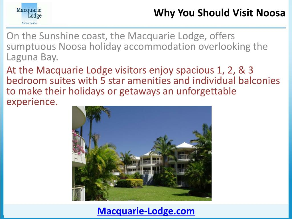 On the Sunshine coast, the Macquarie Lodge, offers sumptuous Noosa holiday accommodation overlooking the Laguna Bay.