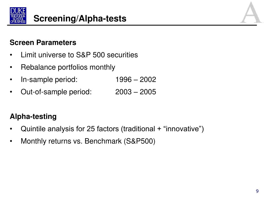 Screening/Alpha-tests