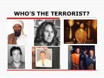 who s the terrorist