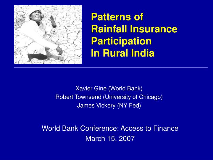 Patterns of rainfall insurance participation in rural india