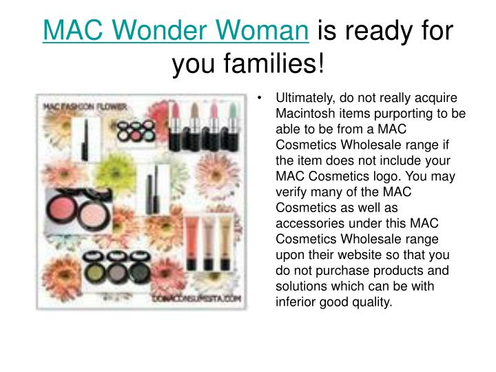 Mac wonder woman is ready for you families