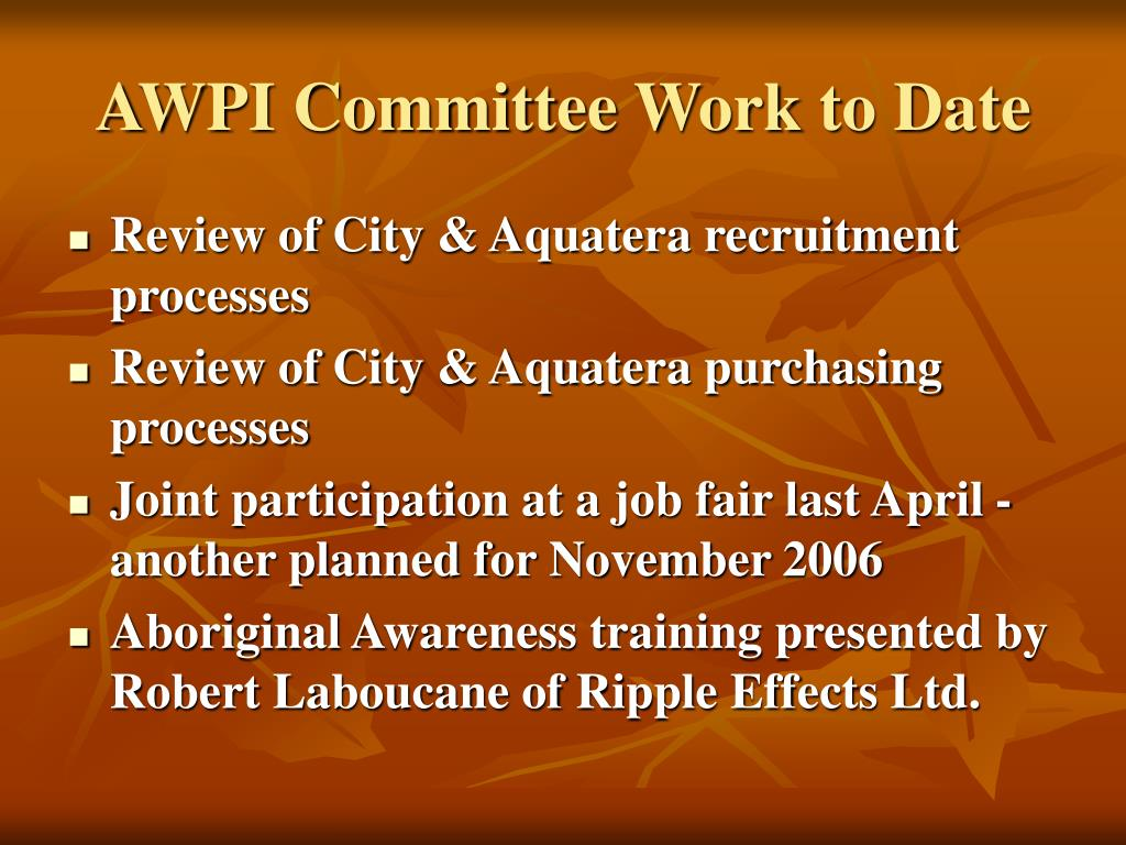 AWPI Committee Work to Date