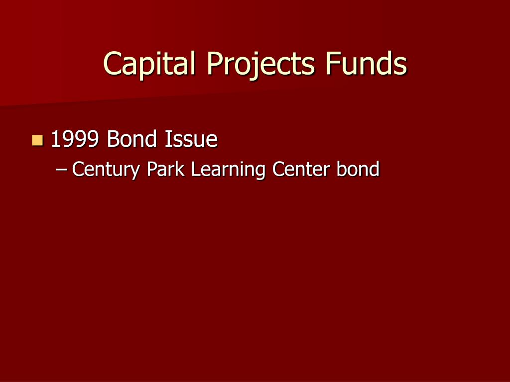 Capital Projects Funds