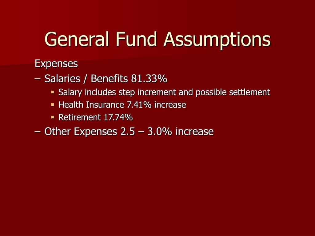 General Fund Assumptions