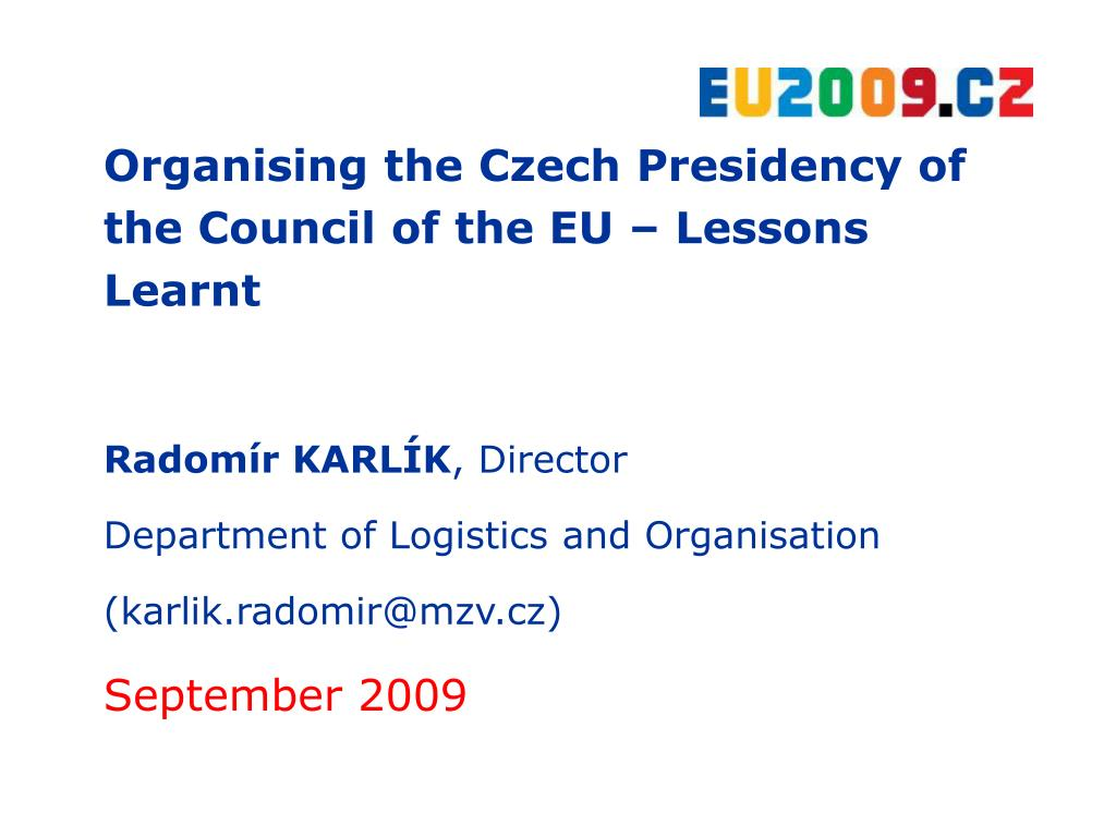 Organising the Czech Presidency of the Council of the EU – Lessons Learnt