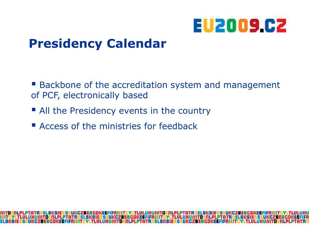 Presidency Calendar