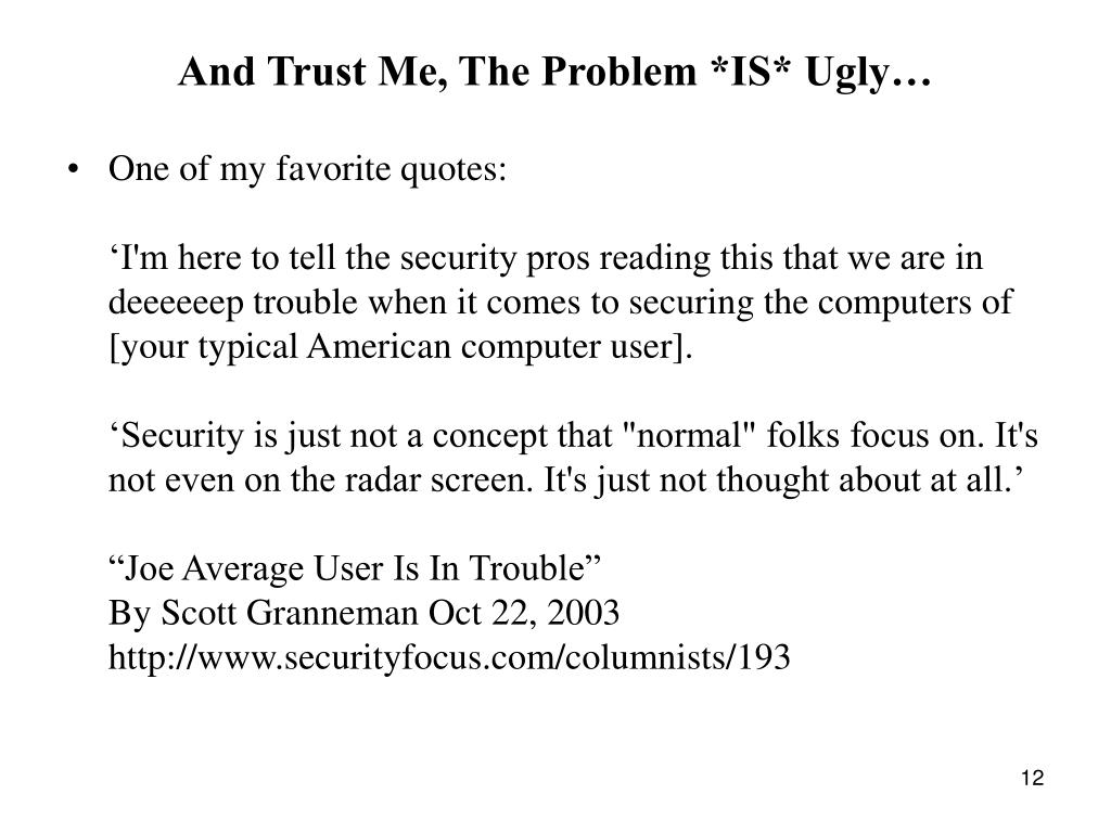 And Trust Me, The Problem *IS* Ugly…
