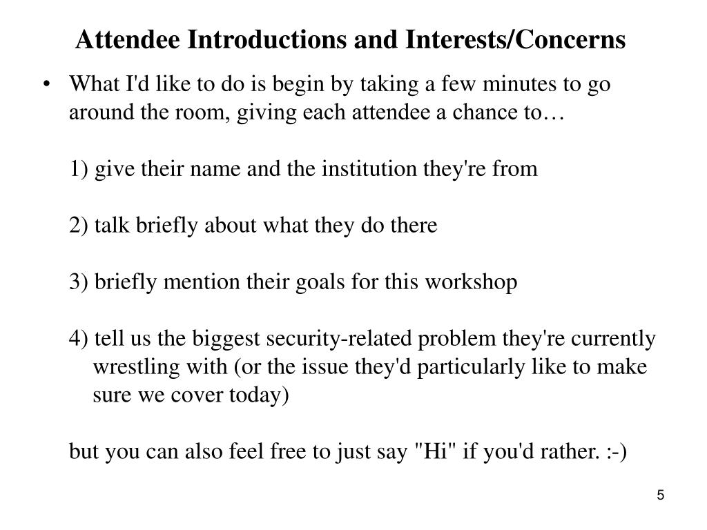 Attendee Introductions and Interests/Concerns