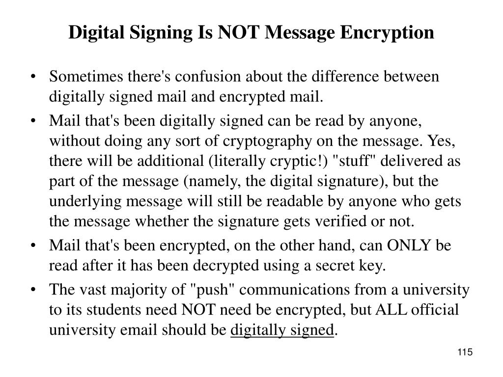 Digital Signing Is NOT Message Encryption