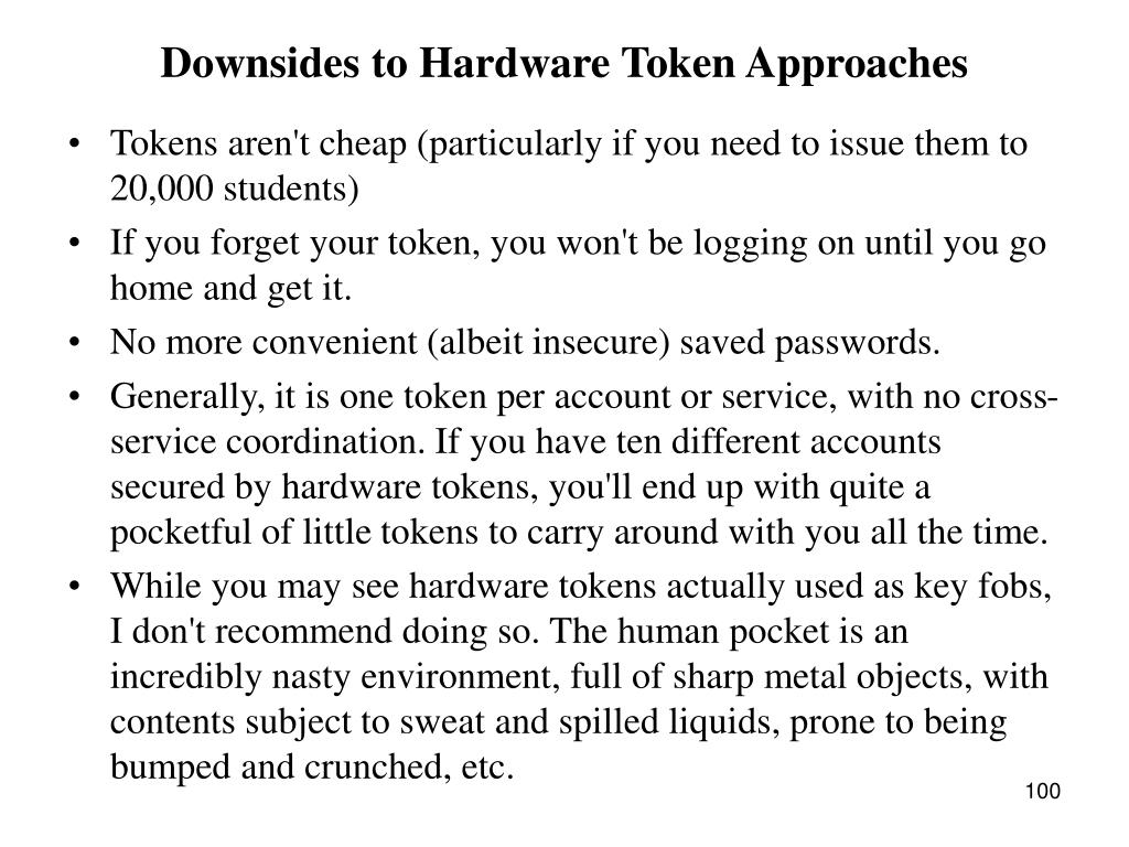 Downsides to Hardware Token Approaches
