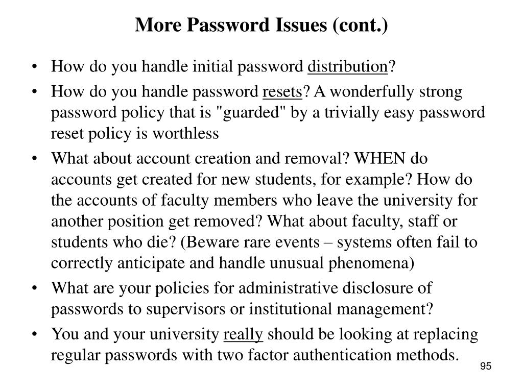 More Password Issues (cont.)