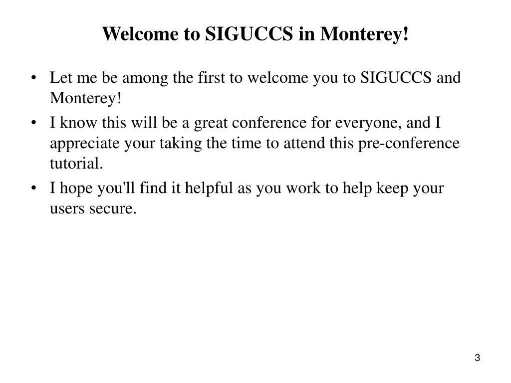 Welcome to SIGUCCS in Monterey!