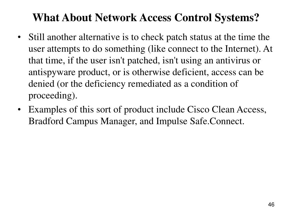 What About Network Access Control Systems?