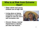who is at risk from extreme heat