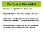why focus on older adults