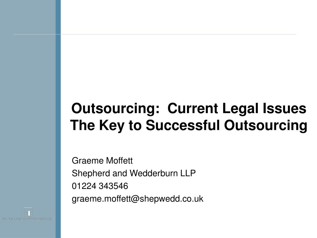 Outsourcing:  Current Legal Issues