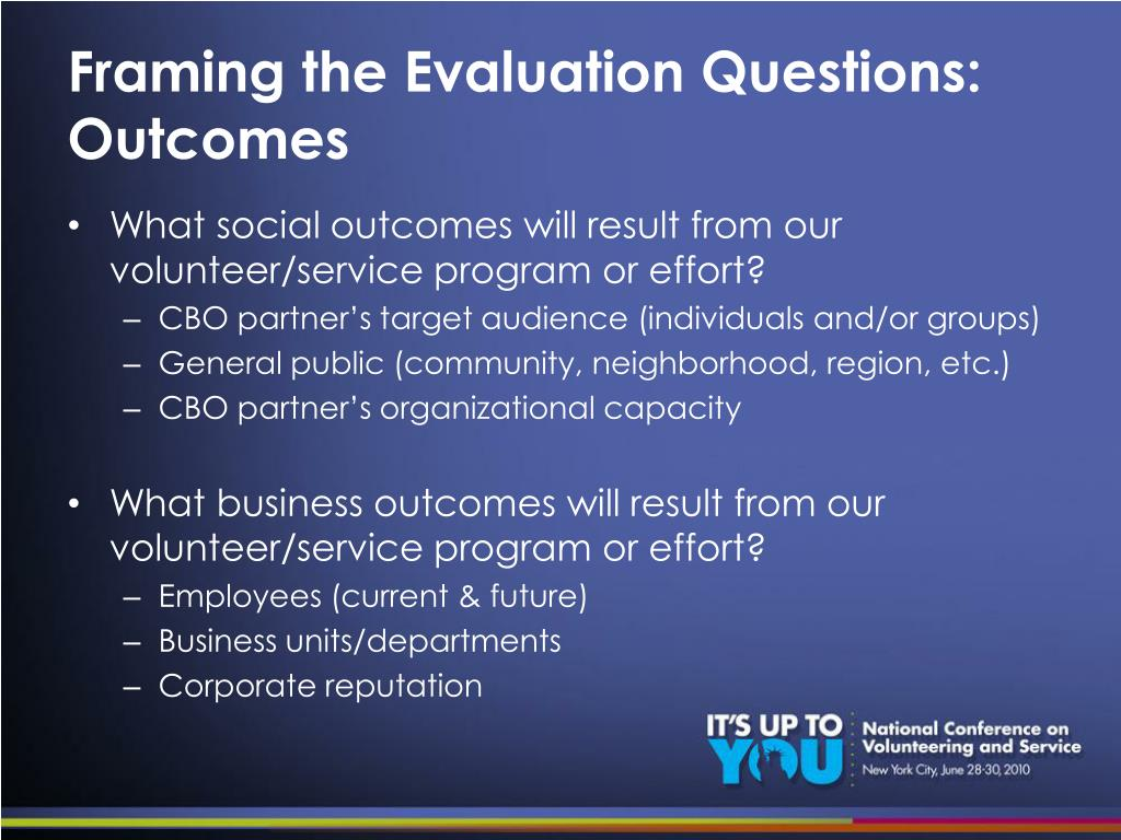 Framing the Evaluation Questions: Outcomes