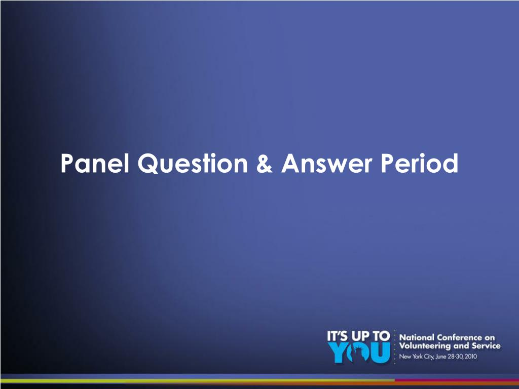 Panel Question & Answer Period