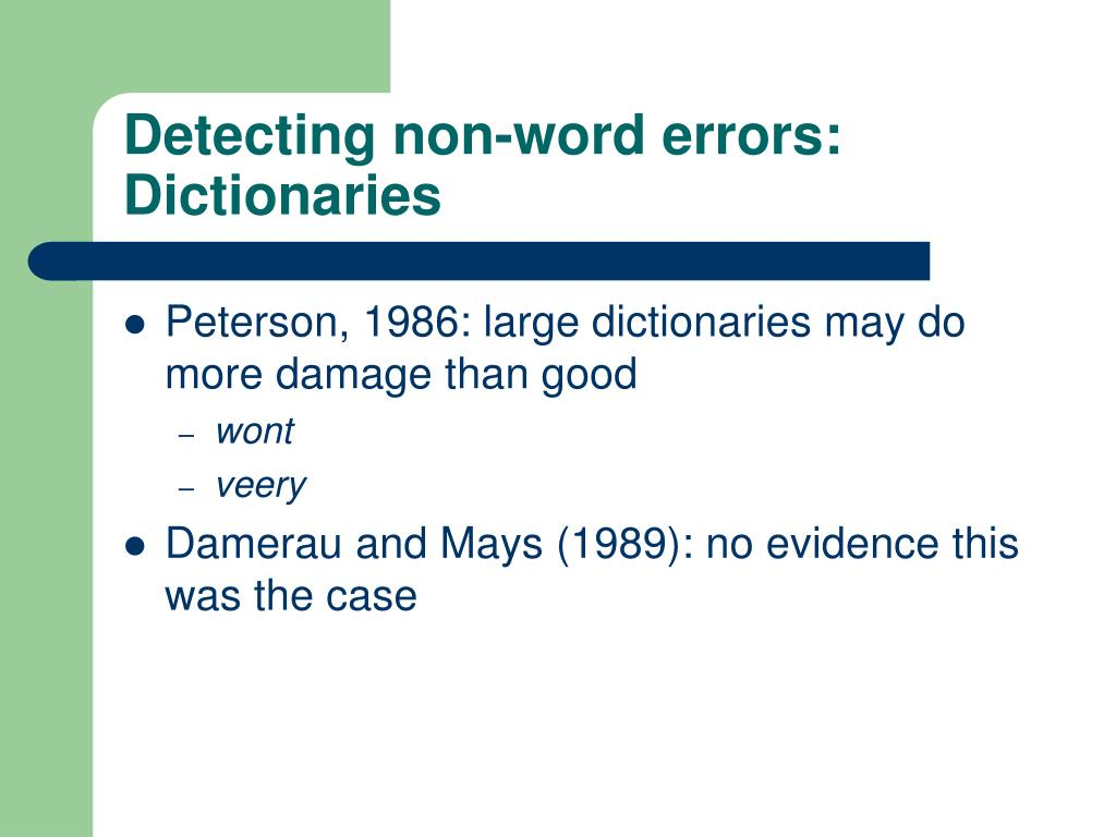 Detecting non-word errors: Dictionaries
