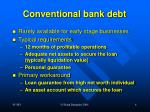 conventional bank debt