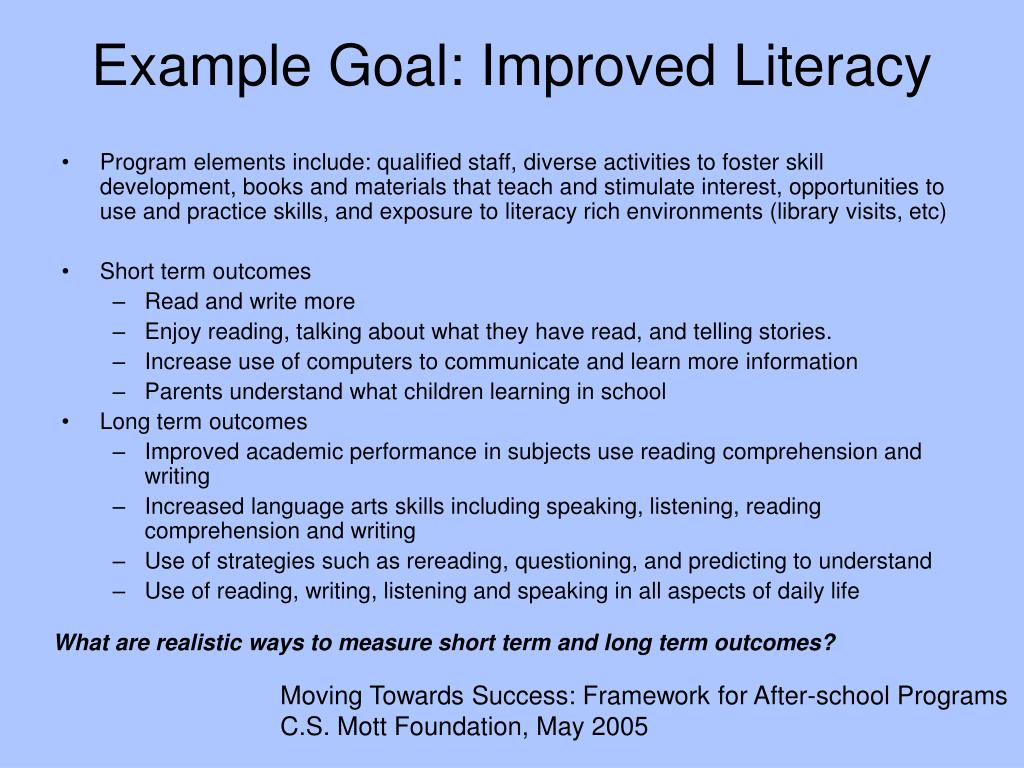 Example Goal: Improved Literacy