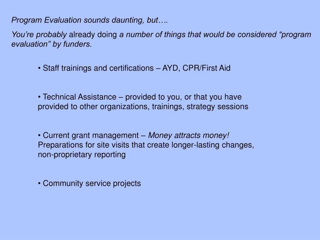 Program Evaluation sounds daunting, but….