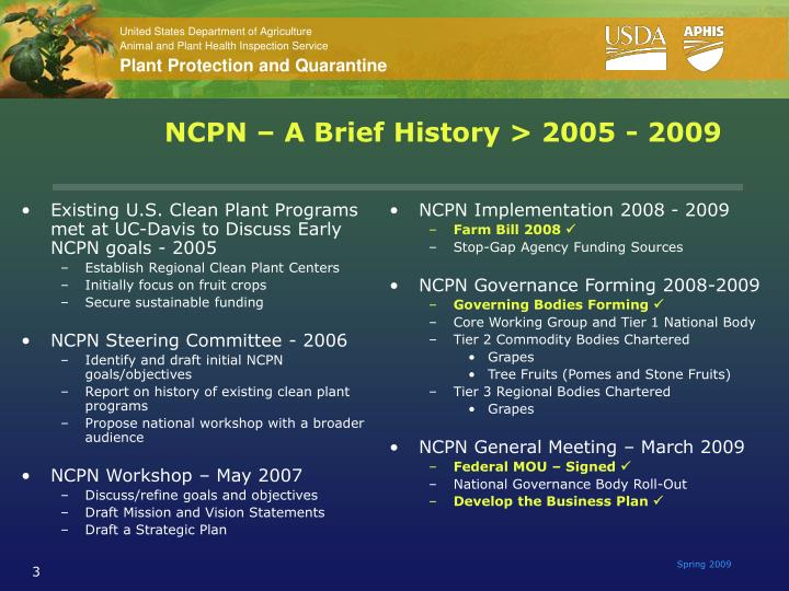 Existing U.S. Clean Plant Programs met at UC-Davis to Discuss Early NCPN goals - 2005