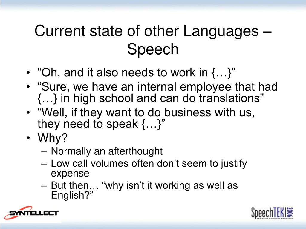 Current state of other Languages – Speech