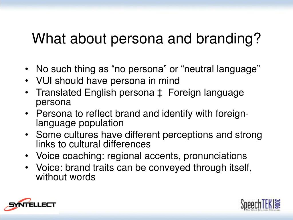 What about persona and branding?