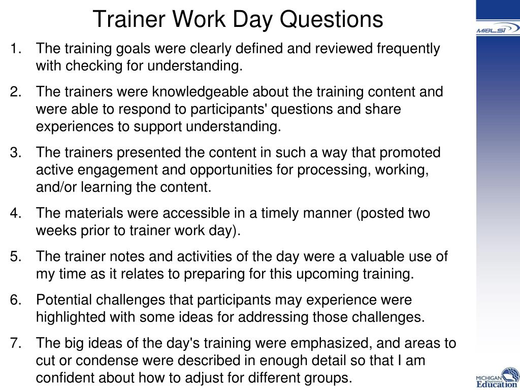 Trainer Work Day Questions