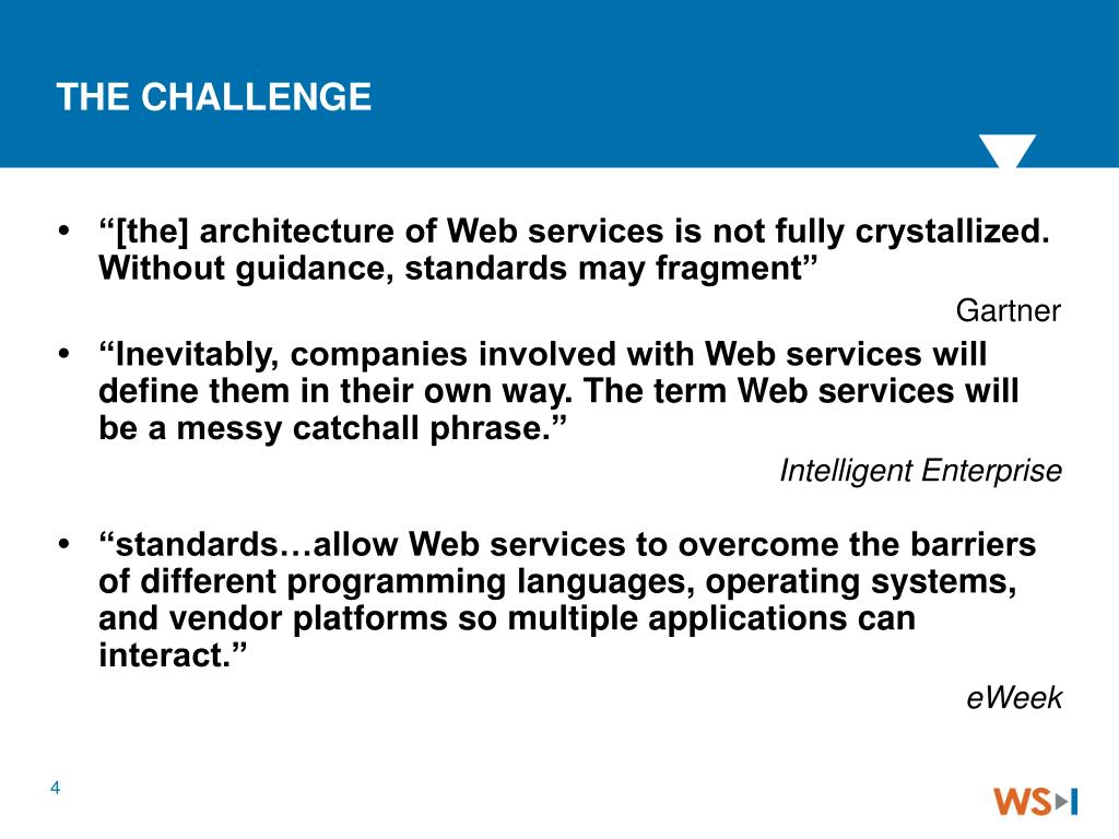 """""""[the] architecture of Web services is not fully crystallized.  Without guidance, standards may fragment"""""""