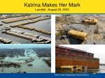 katrina makes her mark landfall august 29 2005