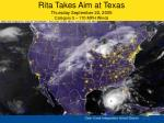 rita takes aim at texas thursday september 22 2005 category 5 170 mph winds