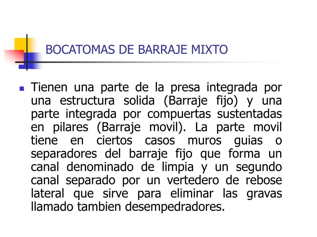 BOCATOMAS DE BARRAJE MIXTO