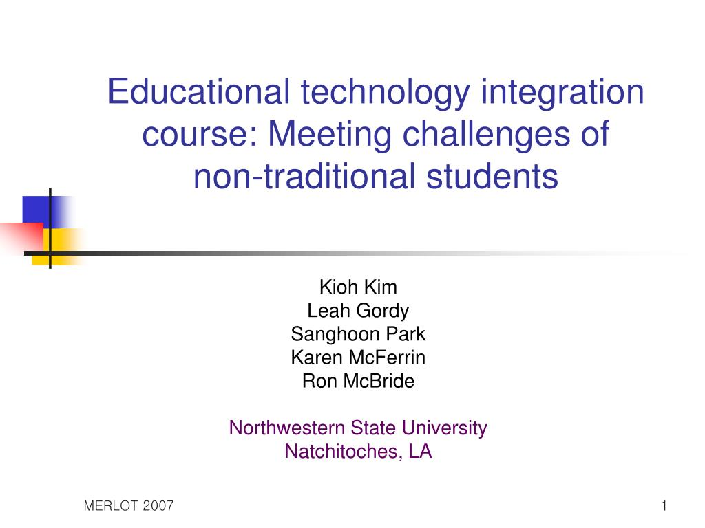 educational technology integration course meeting challenges of non traditional students